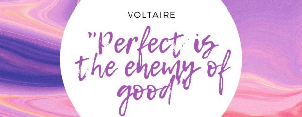 perfect is the enemy of good quote in a white circle with swriling purple orange background